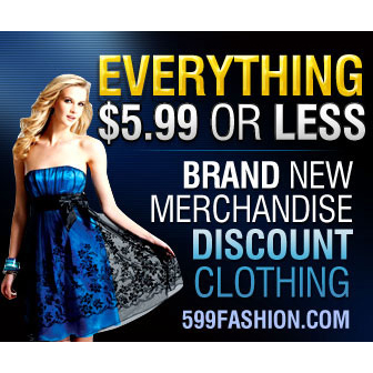 599Fashion : Everything $5.99 or less + Extra 5% off