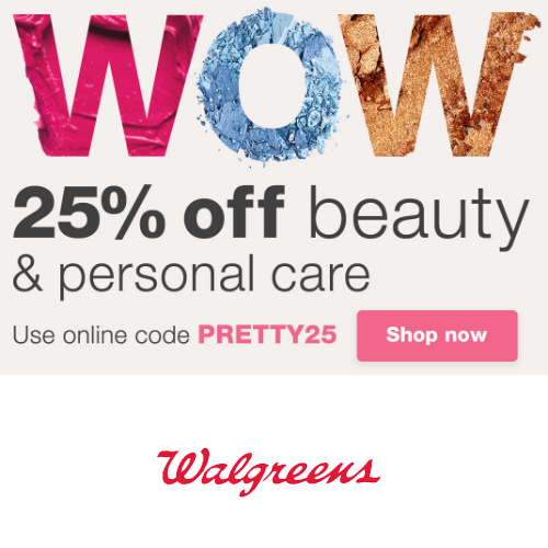 Walgreens : 25% off Beauty & Personal Care