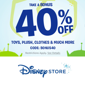 Disney Store : 40% off Select items