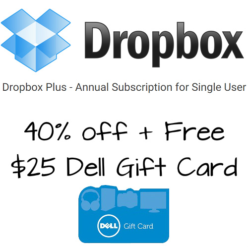 40% off Dropbox Subscription w/Free $25 Dell Gift  Card : Only $59.99