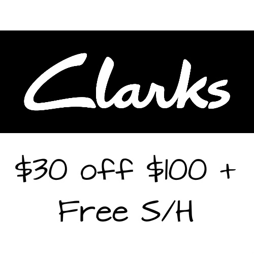 Clarks : $30 off $100 + Free S/H on Sale items