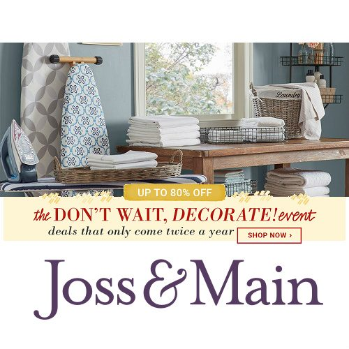 Joss & Main : Up to 80% off + Extra 10% off