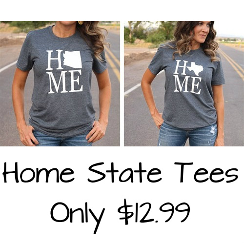 Women's Home State Love Tees : Only $12.99