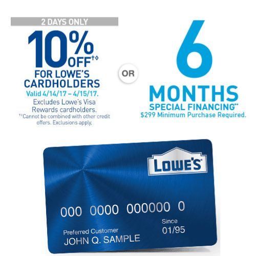 Lowe's : 10% off or 6 Months Interest-Free Financing