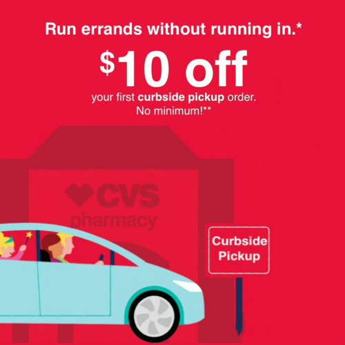 CVS : $10 off $10 with Curbside Pick Up
