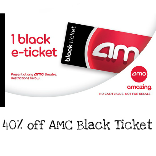 40% off AMC Black Ticket : Only $10.74
