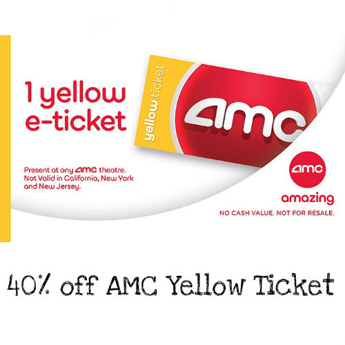 40% off AMC Yellow Ticket : Only $8.99