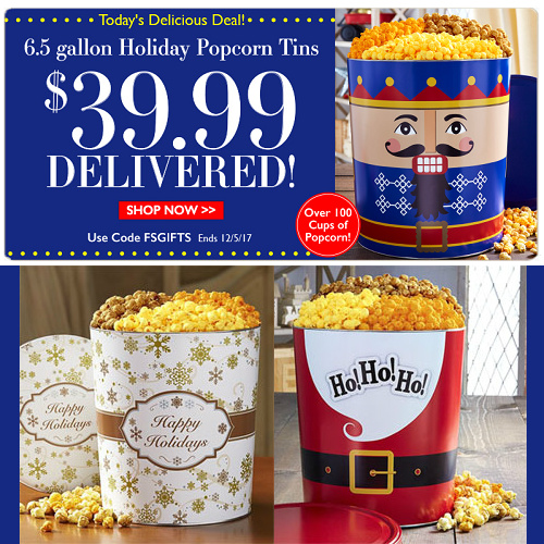 6.5 Gallon Holiday Popcorn Tins : $39.99 + Free S/H
