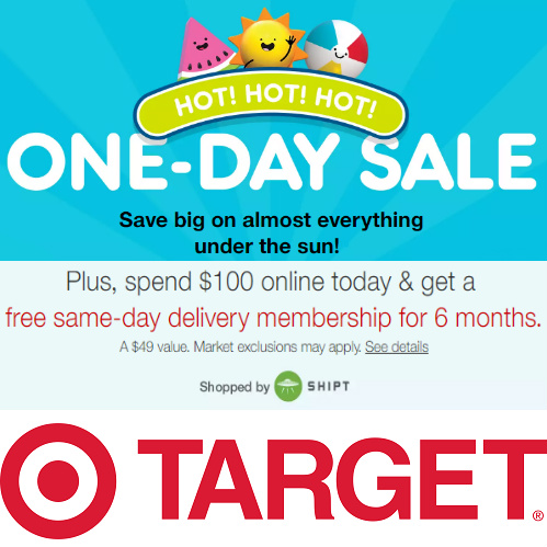 Target : 1-Day Sale + Free Shipt Membership ($49 value)