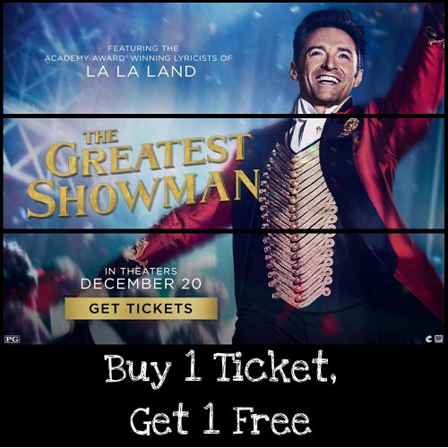The Greatest Showman Movie Tickets : Buy 1, Get 1 Free