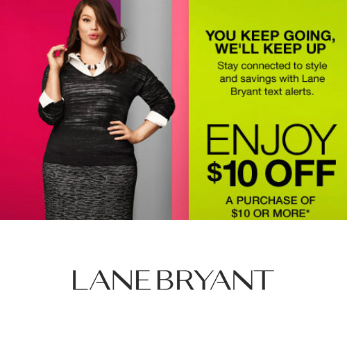 Lane Bryant : $10 off $10 or more In-Store Purchase