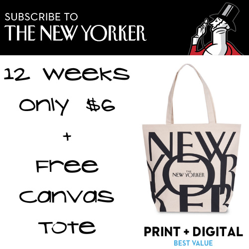The New Yorker : 12 Weeks for $6 + Free Canvas Tote