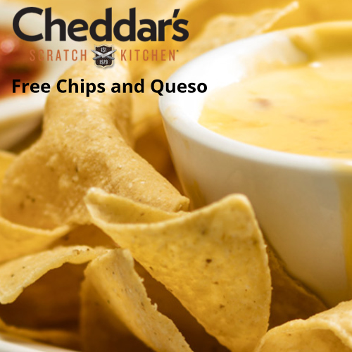 cheddars free chips and queso